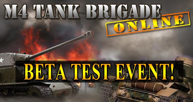 M4 Tank Brigade Beta!